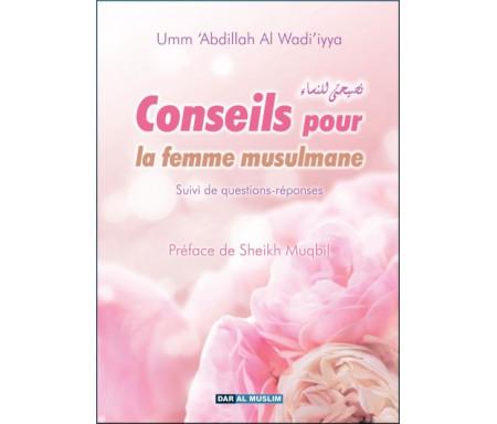 Conseils pour la femme musulmane - Suivi de questions-réponses