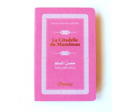 La Citadelle du Musulman - Hisnul Muslim - Rappels et Invocations du Livre et de la Sunna - arabe/français/phonétique - Couleur rose clair
