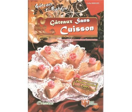Gâteaux El-Bahdja 4 (Gateaux sans cuisson)