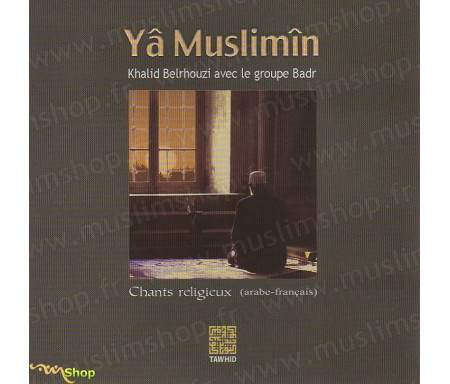 Yâ Muslimîn