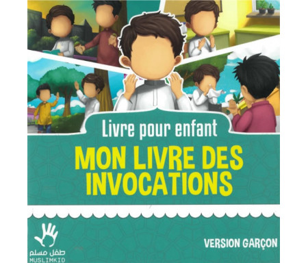 Mon livre des invocations - Version Garçon