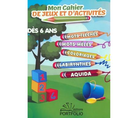 Mon cahier de jeux et d'activités (dès 6 ans)