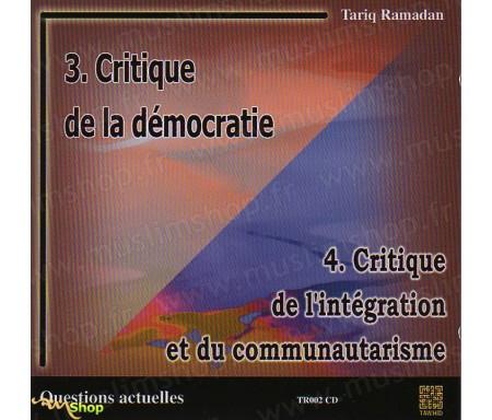 Critique de la Démocratie / Critique de l'Intégration et du Communautarisme