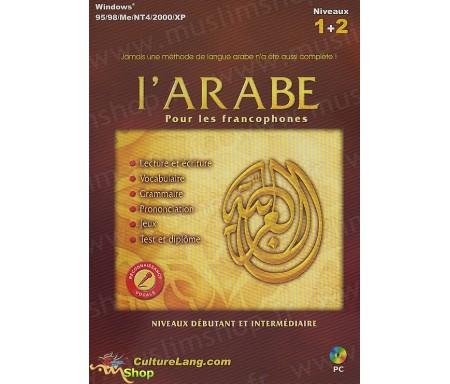 L'Arabe pour les Francophones - Niveau 1 + 2