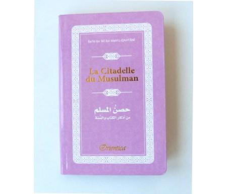 La Citadelle du Musulman - Hisnul Muslim - Rappels et Invocations du Livre et de la Sunna - arabe/français/phonétique - Couleur mauve