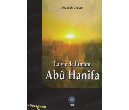 La Vie de l'Imam Abû Hanifa