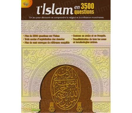 L'Islam en 3500 Questions - Un jeu pour découvrir et comprendre la religion et la civilisation musulmanes