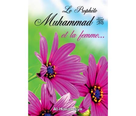 Le Prophète Muhammad (SAW) et la femme