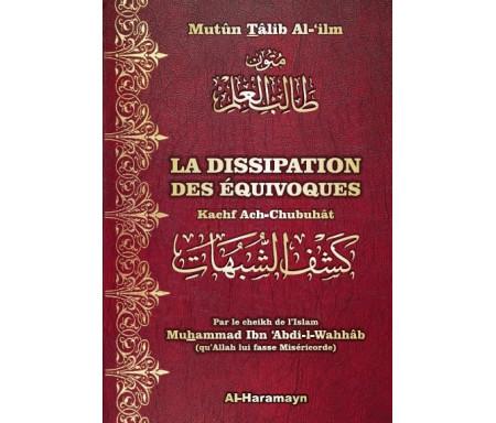 La Dissipation des équivoques (Bilingue) - كَشْفُ الشُّبُهَاتِ