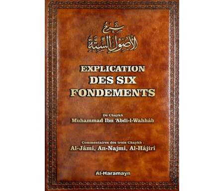 Explication des six fondements (Bilingue) - شرح الأصول الستة.