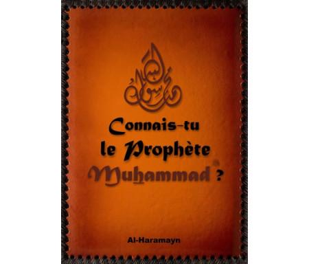 Connais-tu le Prophète Muhammad (PBDSL) ?