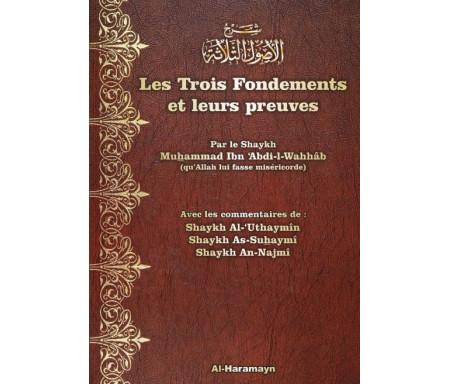 Les trois fondements et leurs preuves (avec commentaires des Cheikhs Al-'Uthaymîn, As-Suhaymî, An-Najmî) - شرح الأصول الثلاثة