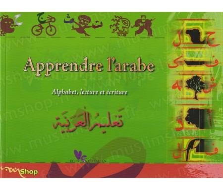 Apprendre l'arabe : Alphabet, lecture et écriture