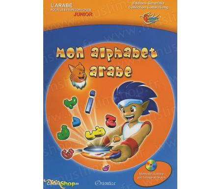 L'arabe pour les Francophones Junior - Mon Alphabet Arabe (Livre et Cd Audio)