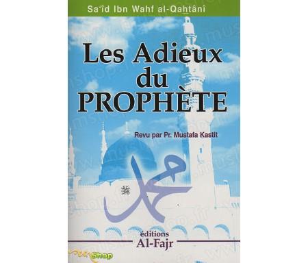 Les Adieux du Prophète - Les leçons, recommandations, moralités et exhortations