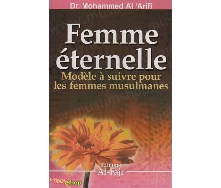 Femme éternelle - Modèle à suivre pour les femmes musulmanes
