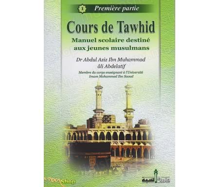 Cours de Tawhid - Première partie