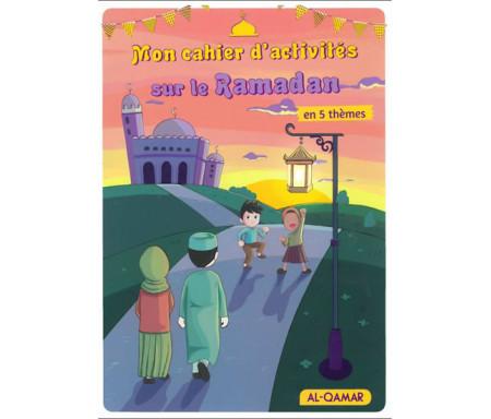 Mon Cahier D'activités Sur Le Ramadan en 5 thèmes - Dès 5 ans