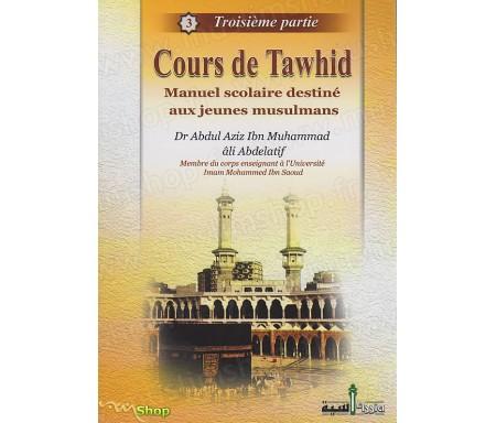 Cours de Tawhid - Troisième partie