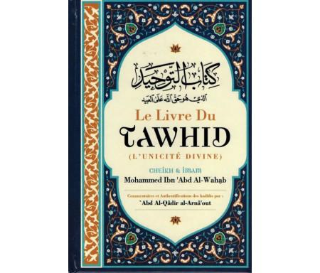 Le Livre du Tawhîd (L'unicité divine)