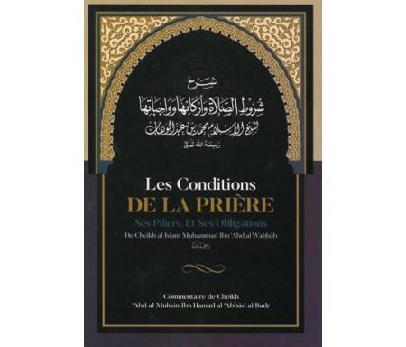 Les conditions de la prière, ses piliers, et ses obligations