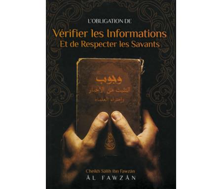 L'obligation de vérifier les informations et de respecter les savants