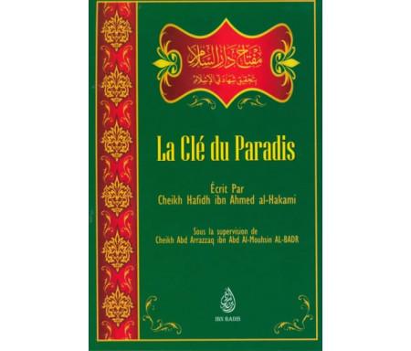 La clé du Paradis - مفتاح دار السلام بتحقيق شهادتي الإسلام