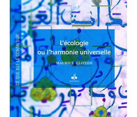 L' écologie ou l'harmonie universelle