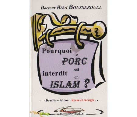 Pourquoi le porc est interdit en Islam ?
