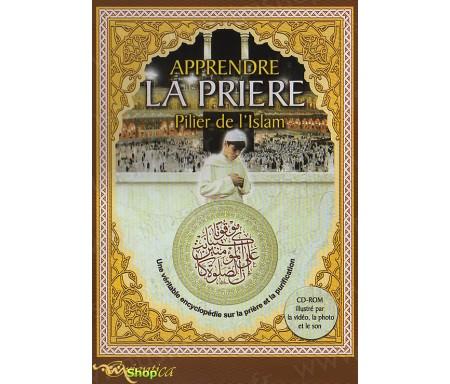 Apprendre la prière - Pilier de l'Islam (Encyclopédie)