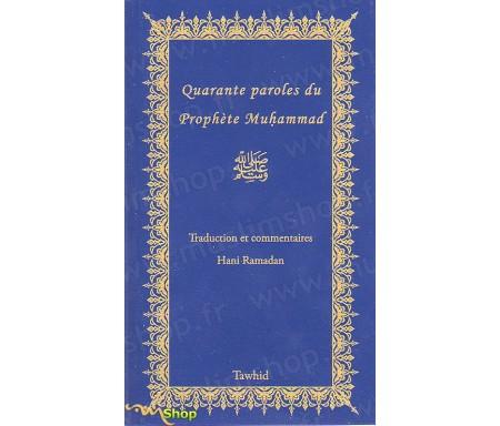 Quarante paroles du Prophète Muhammad