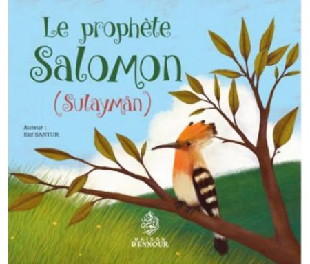 Le prophète Salomon (Sulaymân)