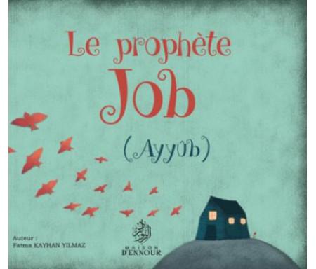 Le prophète Job (Ayyûb)