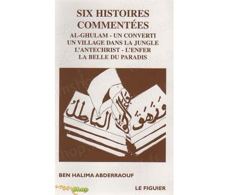 Six Histoires Commentées