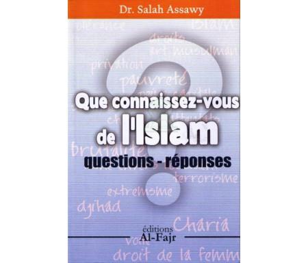 Que connaissez-vous de l'Islam (Questions & Réponses)
