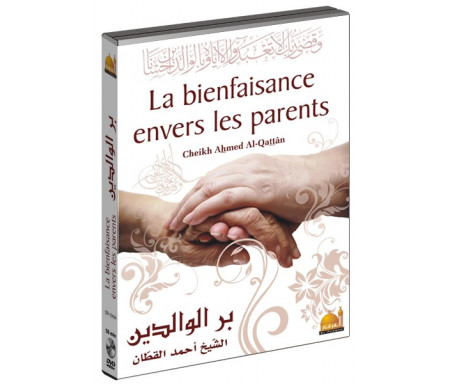 La bienfaisance envers les parents (DVD en langue arabe sous titré en français)