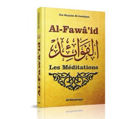 Les Méditations (Al-Fawâ'id d'Ibn Al-Qayyim Al-Jawziyya) - Al Fawaid - الفوائد