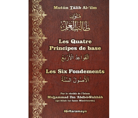 Les Quatre (4) Principes de base & Les Six (6) Fondements (Bilingue)