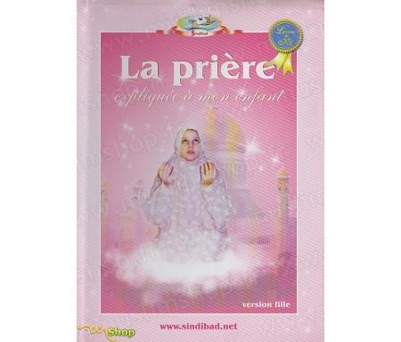 La Prière expliquée mon Enfant - Fille (Livre + K7)