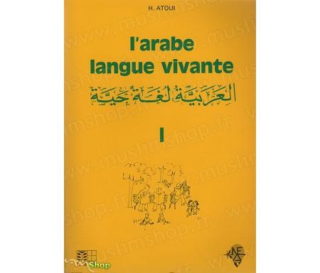 L'Arabe Langue Vivante - Volume 1