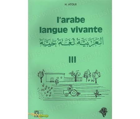 L'Arabe Langue Vivante - Volume 3