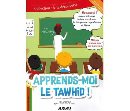Apprends-moi le Tawhid