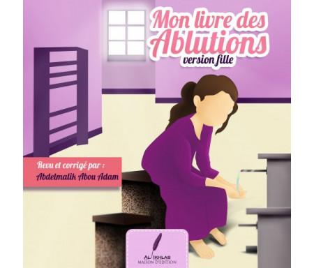 Mon Livre des ablutions (Version Fille)