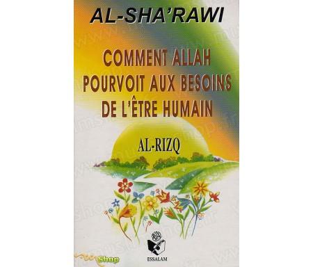 Comment Allah pourvoit aux Besoins de l'Être humain (Al Rizq)