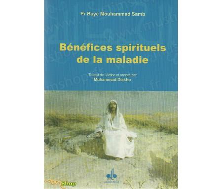 Bénéfices spirituels de la maladie