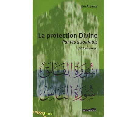 La Protection Divine par les 2 Sourates (Al Falaq - Al Nass) - Exégèse Tafsir et commentaire