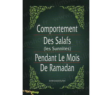 Comportement des Salafs (les sunnites) pendant le mois de Ramadan