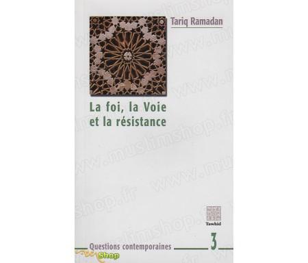 La Foi, la Voie et la Résistance
