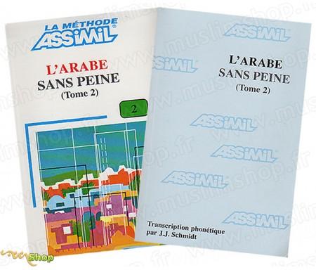 L'Arabe sans peine, Tome 2 (1 livre + 1 livret phonétique)