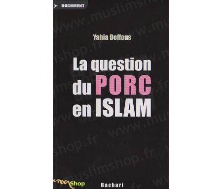 La Question du porc en Islam